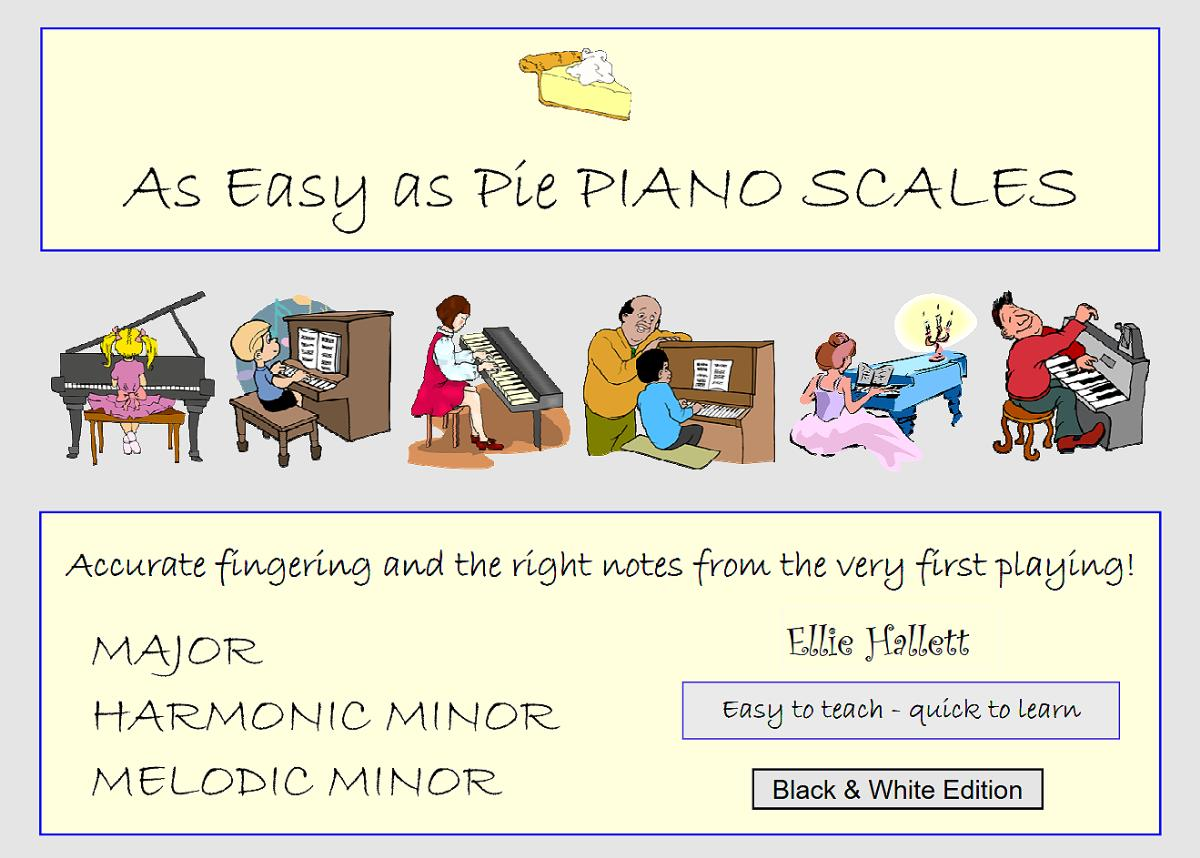 As Easy as Pie Piano Scales - B&W Edition